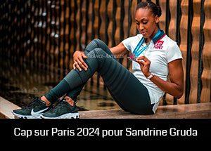 Cap sur Paris 2024 pour Sandrine Gruda